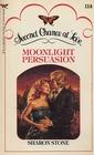 Moonlight Persuasion