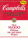 Campbell's Creative Cooking With Soup Over 19000 Delicious Mix and Match Recipes