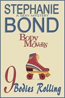 9 Bodies Rolling (Body Movers, Bk 9)
