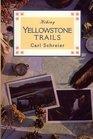 Hiking Yellowstone Trails