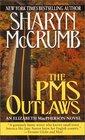 The PMS Outlaws (Elizabeth MacPherson, Bk 9)