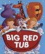 Big Red Tub