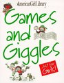 Games and Giggles Just for Girls (American Girl Library)