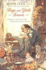 Boys and Girls Forever Children's Classics from Cinderella to Harry Potter
