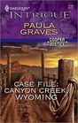 Case File: Canyon Creek, Wyoming (Cooper Justice, Bk 1) (Harlequin Intrigue, No 1183)