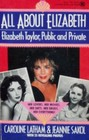 All About Elizabeth Elizabeth Taylor Public and Private