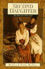 Second Daughter The Story of a Slave Girl