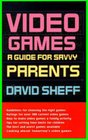 Video Games  A Guide for Savvy Parents