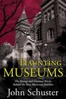 Haunting Museums