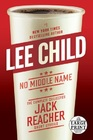 No Middle Name The Complete Collected Jack Reacher Short Stories