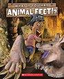 What If You Had Animal Feet