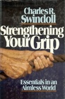 Strengthening Your Grip: Essentials in an Aimless World