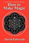 Golden Dawn Tradition Qabalah - Dare to Make Magic