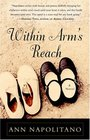 Within Arm's Reach  A Novel
