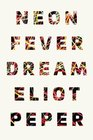 Neon Fever Dream