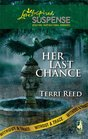 Her Last Chance (Without a Trace, Bk 6) (Love Inspired Suspense, No 152)