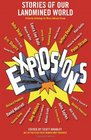 Explosions Stories of Our Landmined World