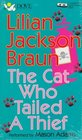 The Cat Who Tailed a Thief (Cat Who... Bk 19) (Audio Cassette) (Abridged)