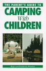 The Parent's Guide to Camping With Children