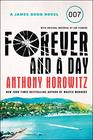 Forever and a Day A James Bond Novel