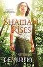 Shaman Rises (Walker Papers, Bk 9)
