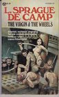 The Virgin and the Wheels: The Virgin of Zesh / The Wheels of If