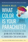 What Color Is Your Parachute 2014 A Practical Manual for JobHunters and CareerChangers