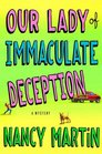 Our Lady of Immaculate Deception (Roxy Abruzzo, Bk 1)