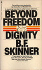 Beyond Freedom & Dignity