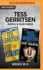 Tess Gerritsen Rizzoli  Isles Series Books 10-11 Last to Die  Die Again