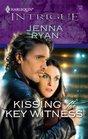 Kissing The Key Witness