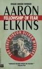 Fellowship of Fear (Gideon Oliver, Bk 1)
