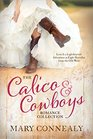 The Calico and Cowboys Romance Collection 8 Novellas from the Old West Celebrate the Lighthearted Side of Love