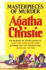 Masterpieces of Murder: The Murder of Roger Ackroyd / And Then There Were None / Witness for the Prosecution / Death on the Nile