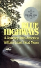 Blue Highways: A Journey Into America (Travel Trilogy, Bk 1)