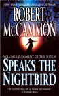 Speaks the Nightbird, Volume I : Judgment of the Witch