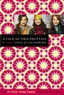 A Tale of Two Pretties (Clique, Bk 14)