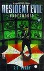 Underworld  (Resident Evil, Bk 4)