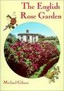 The English Rose Garden