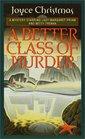 A Better Class of Murder A Lady Margaret Priam/Betty Trenka Mystery