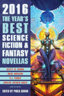 The Year's Best Science Fiction  Fantasy Novellas 2016