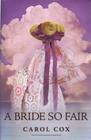 A Bride So Fair