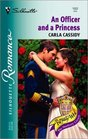 An Officer and a Princess (Royally Wed) (Silhouette Romance, No 1522)