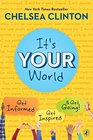 It's Your World Get Informed Get Inspired  Get Going
