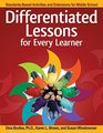 Differentiated Lessons for Every Learner StandardsBased Activities and Extensions for Middle School