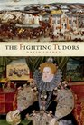 The Fighting Tudors