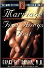 Marriage First Things First