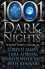 1001 Dark Nights Bundle Three Roped In / Tempted by Midnight / The Flame / Caress of Darkness
