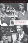 When Race Breaks OutConversations about Race and Racism in College Classrooms--Revised edition  of Colleges  Universities