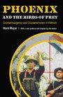 Phoenix and the Birds of Prey: Counterinsurgency and Counterterrorism in Vietnam